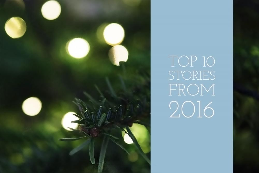 Top 10 stories of 2016