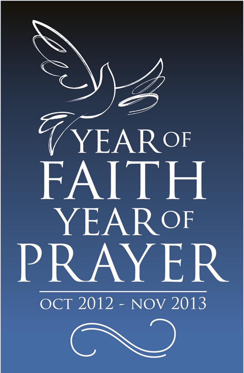 A year of faith, a year of prayer