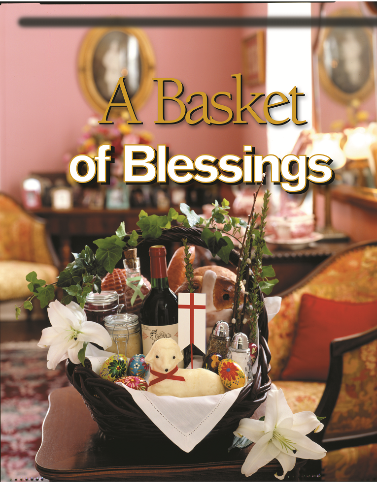 An Easter basket of blessings