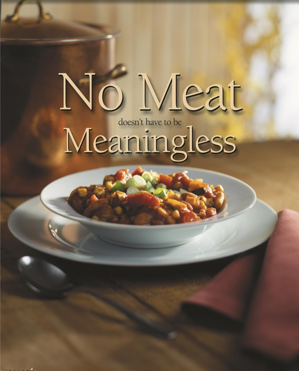 No Meat doesn't have to be Meaningless